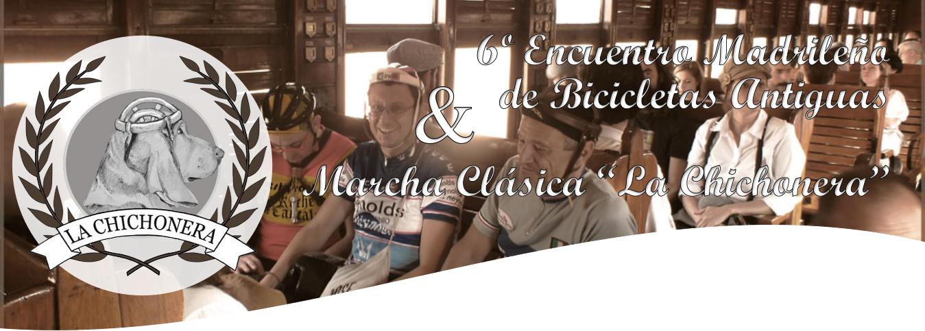 """6º Encuentro Madrileños de Bicicletas Antiguas & Marcha Clásica """"La Chichonera"""""""